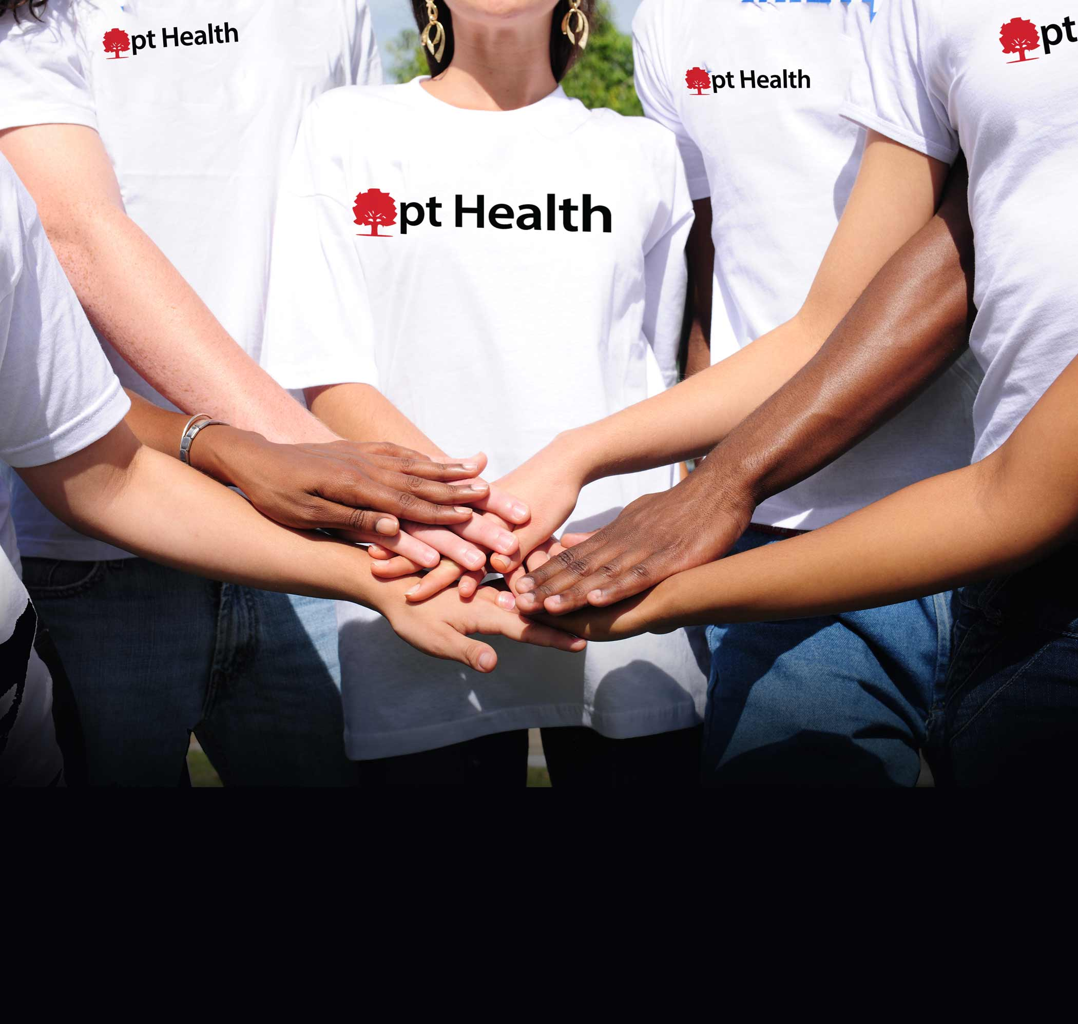 pt Health team members with hands all in
