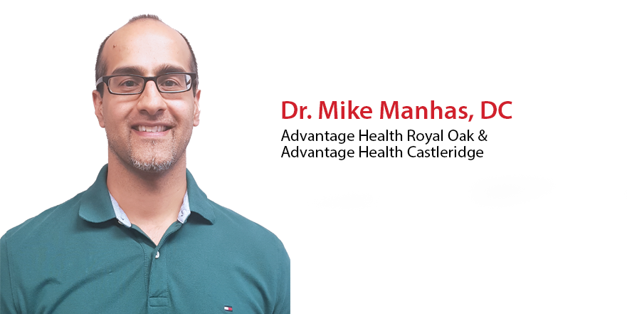 Dr. Mike Manhas, Doctor of Chiropractic at Advantage Health Royal Oak and Castleridge in Edmonton Alberta.