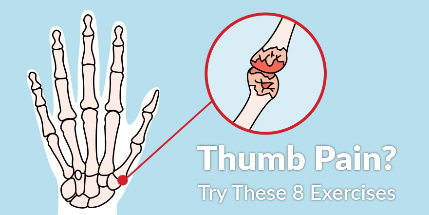 Thumb Pain? Try These 8 Exercises