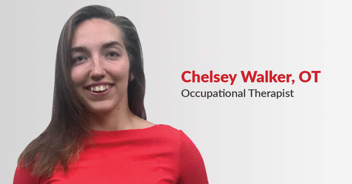 Occupational Therapist Spotlight: Chelsey Walker